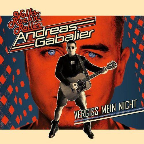 Andreas Gabalier – Vergiss mein nicht – ab 1.6.2018