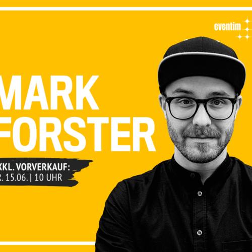 Mark Forster auf großer Deutschlandtour