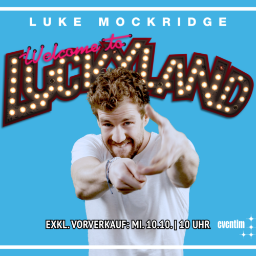 Luke Mockridge – mit Luckyland 2019 auf Tour