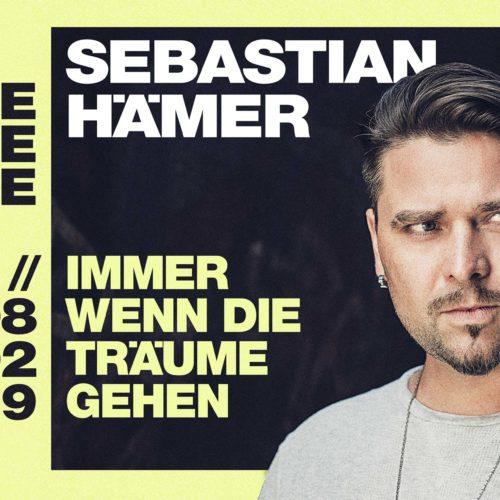 Sebastian Hämer – Immer wenn die Träume gehen