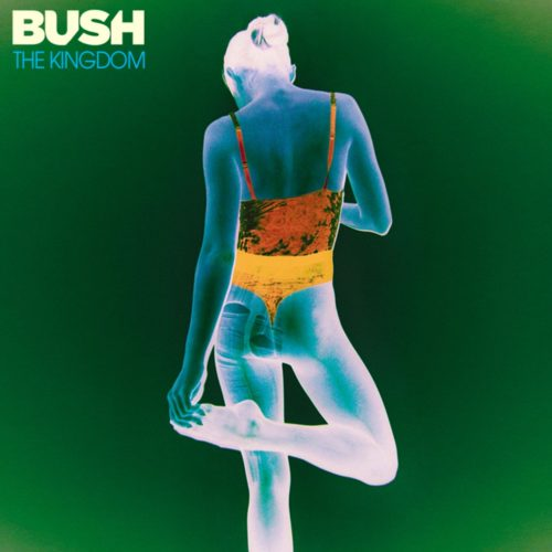 Bush – The Kingdom – Review