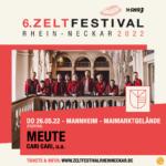 6. Zeltfestival Rhein Neckar - 2022 - Meute