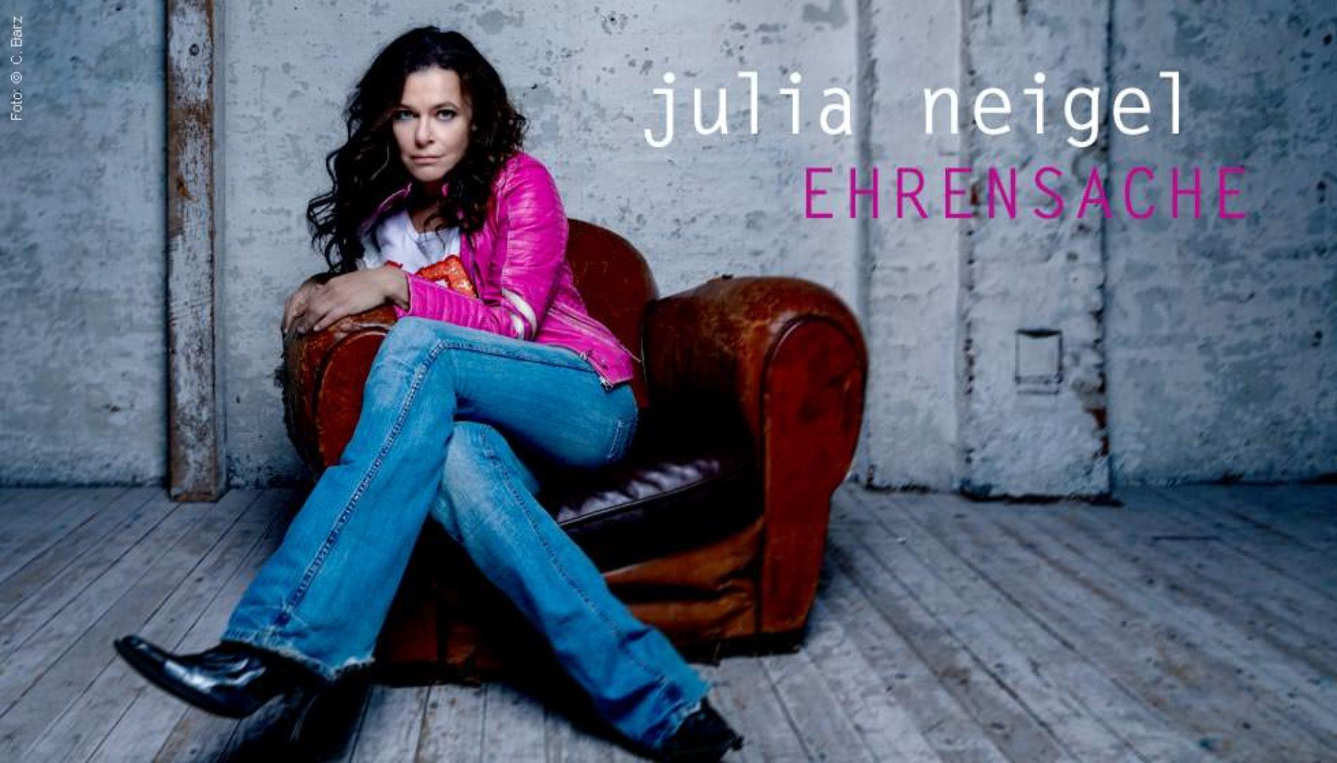 Julia Neigel & Band – Ehrensache 2022